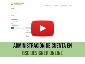 Video de capacitación: Administración de cuentas en BSC Designer Online