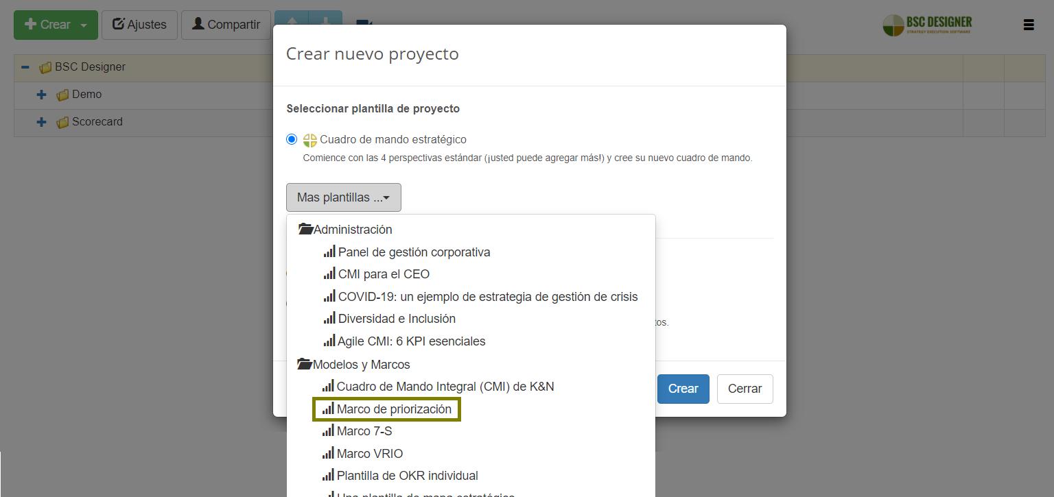 Seleccione la plantilla de priorización disponible en BSC Designer
