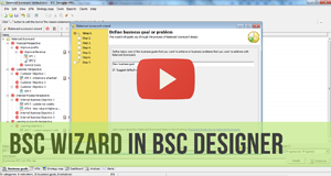 Balanced Scorecard Wizard in BSC Designer - Video Manual
