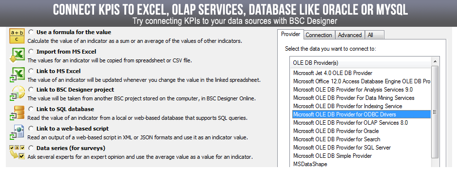 Create KPIs that access various data sources including Oracle, MySql, Excel