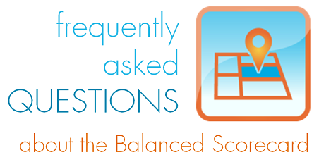 Frequently asked questions about the Balanced Scorecard