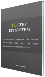 10 Step KPI System - Front Cover. A Time-proven Approach to Finding Tailor-made KPIs for the Most Challenging Business Situations.